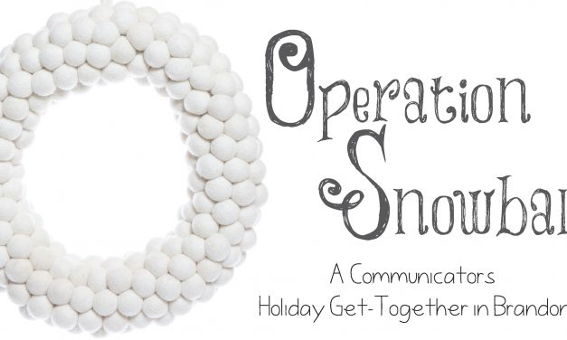 Operation Snowball – A Communicators Get-Together In Brandon