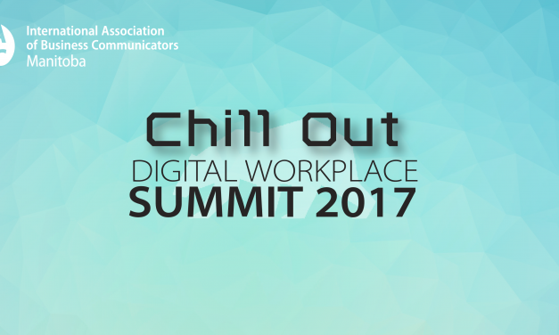 Chill Out: Take A Byte Out of Digital Communications – Digital Workplace Summit