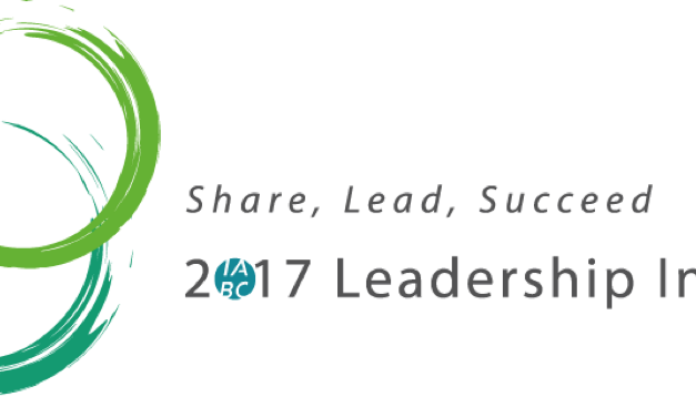 Recharge, Reward, and Reflect: Takeaways from 2017 IABC Leadership Institute