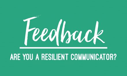 Feedback: are you a resilient communicator?