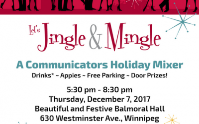 Let's Jingle & Mingle with IABC Manitoba, Ad Winnipeg & CPRS Manitoba